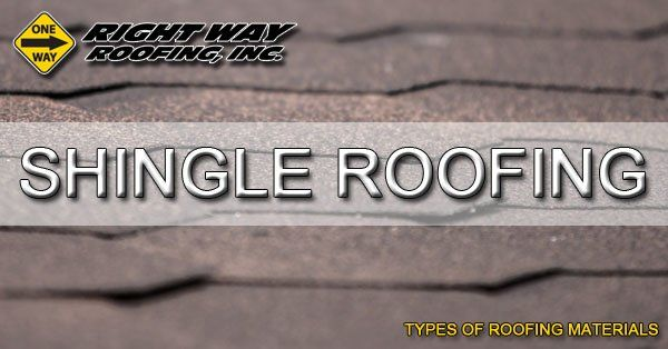 Shingle Roofing Material Type - Types Of Roofing Materials