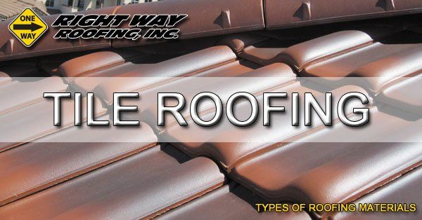 Tile Roofing Material Type - Types Of Roofing Materials