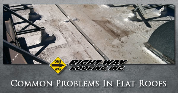 Roofing Problems Archives Right Way Roofing Inc